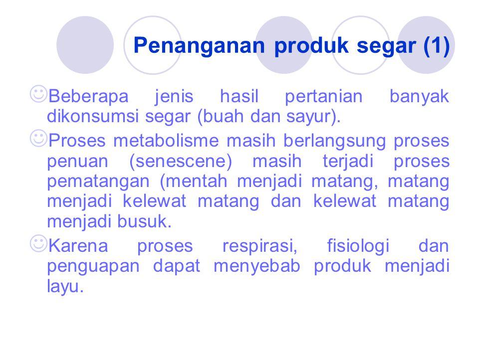 Penanganan produk segar (1)