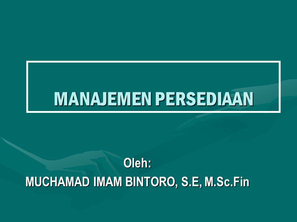 Oleh: MUCHAMAD IMAM BINTORO, S.E, M.Sc.Fin