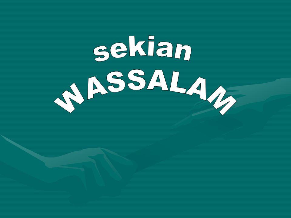 sekian WASSALAM