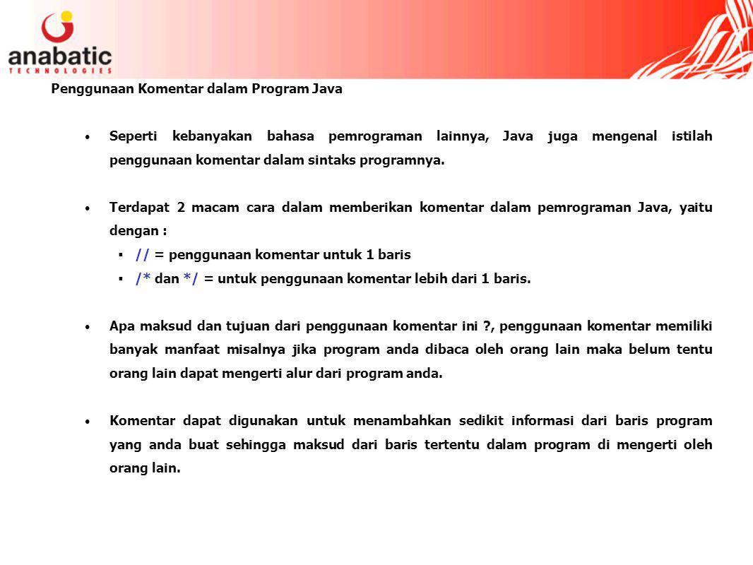 Penggunaan Komentar dalam Program Java