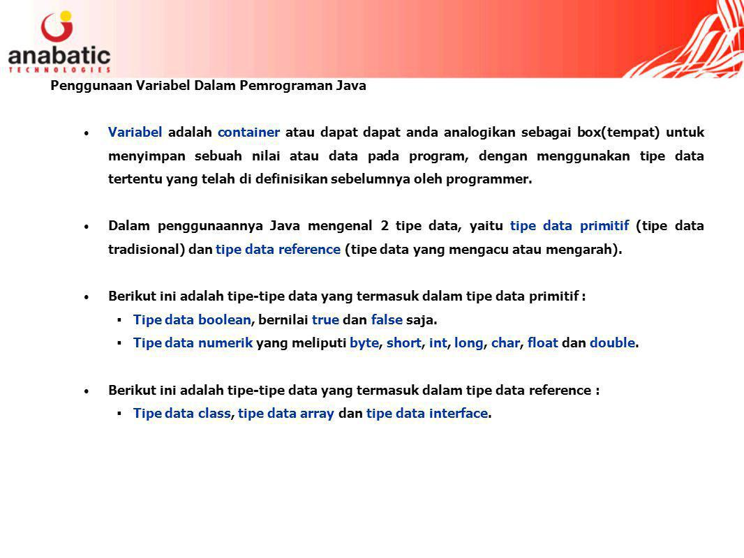 Penggunaan Variabel Dalam Pemrograman Java