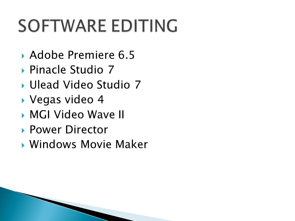 SOFTWARE EDITING Adobe Premiere 6.5 Pinacle Studio 7