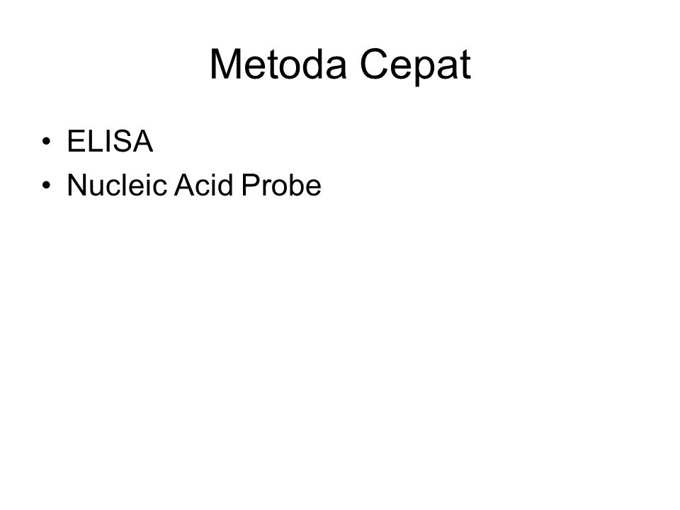Metoda Cepat ELISA Nucleic Acid Probe