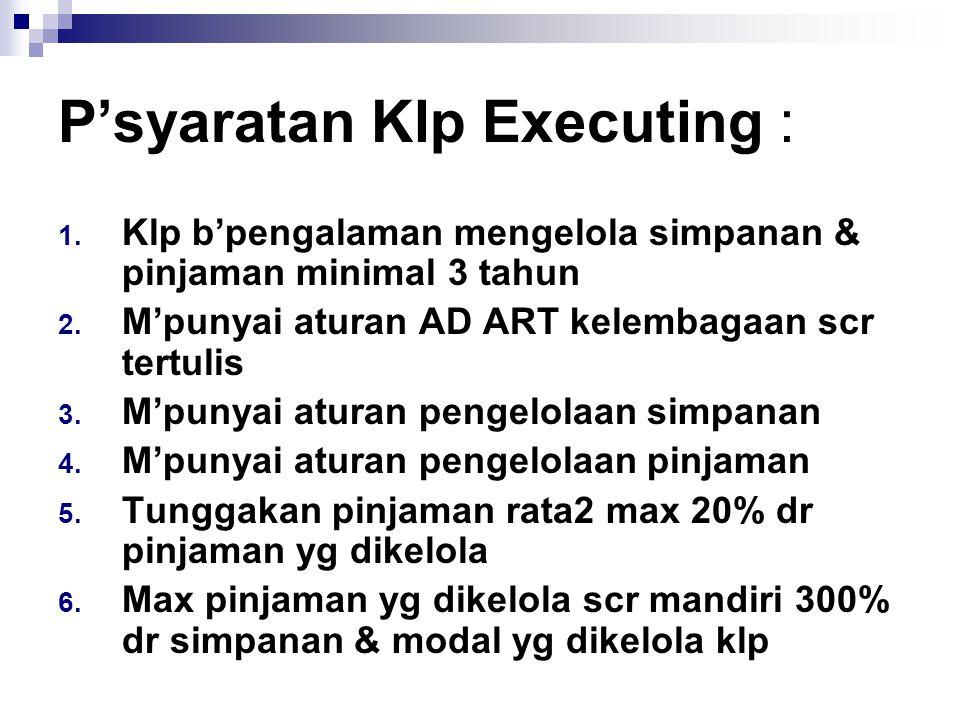 P'syaratan Klp Executing :