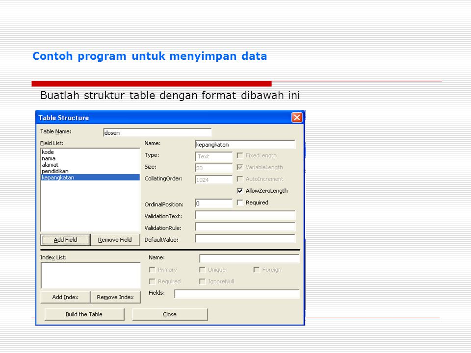 Contoh program untuk menyimpan data