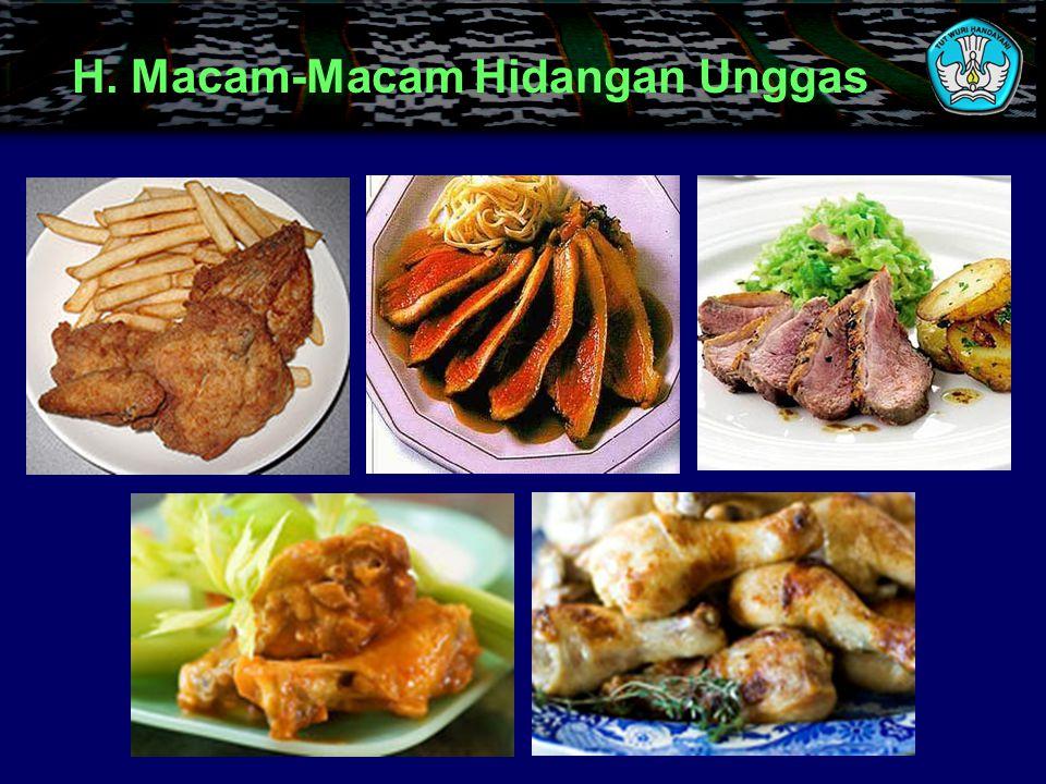 H. Macam-Macam Hidangan Unggas