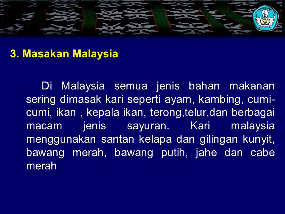 3. Masakan Malaysia