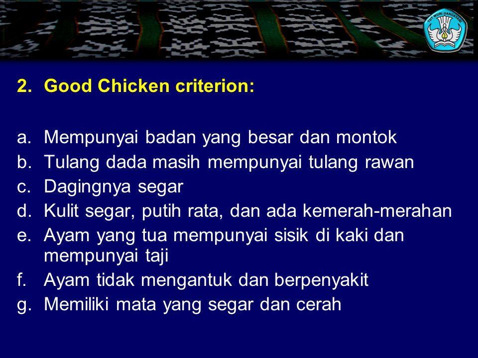 Good Chicken criterion: