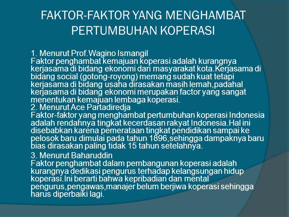 FAKTOR-FAKTOR YANG MENGHAMBAT PERTUMBUHAN KOPERASI