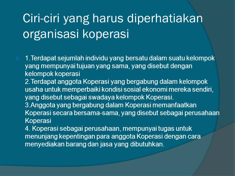 Ciri-ciri yang harus diperhatiakan organisasi koperasi