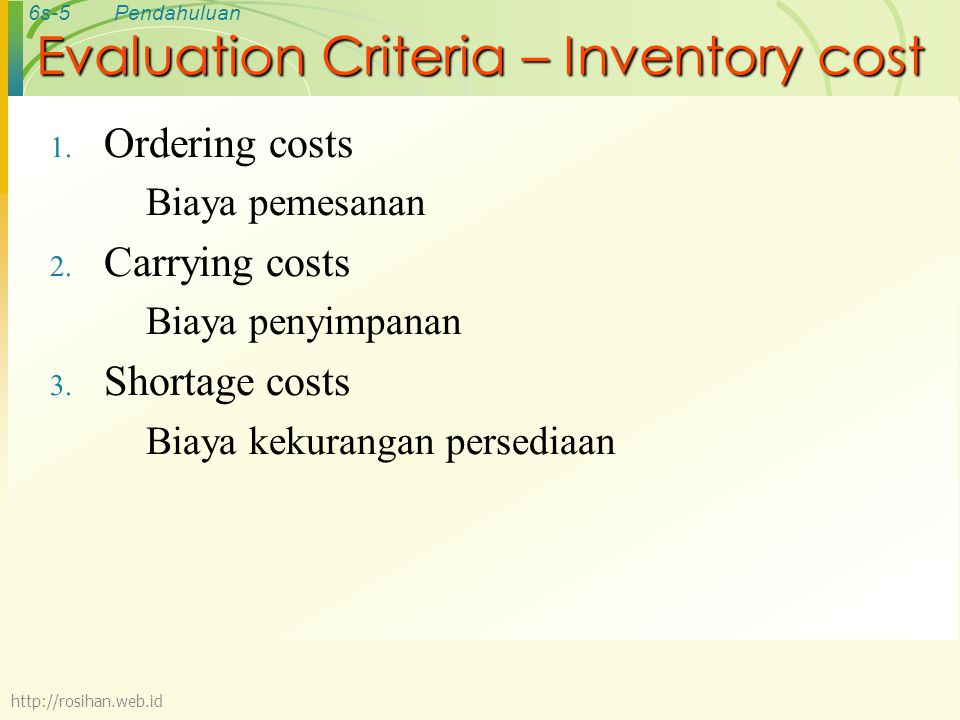 Evaluation Criteria – Inventory cost