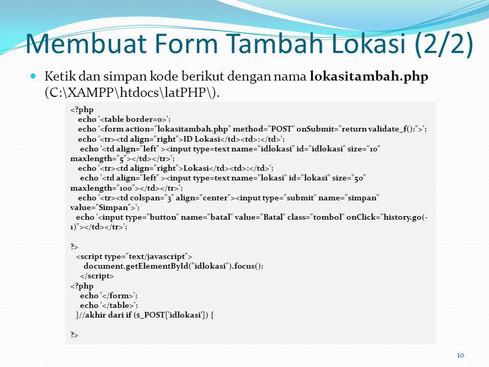 Membuat Form Tambah Lokasi (2/2)