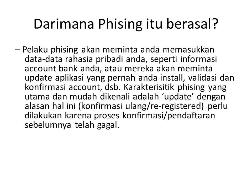 Darimana Phising itu berasal