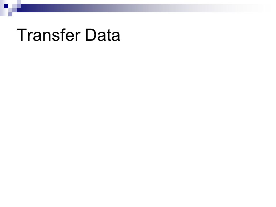 Transfer Data
