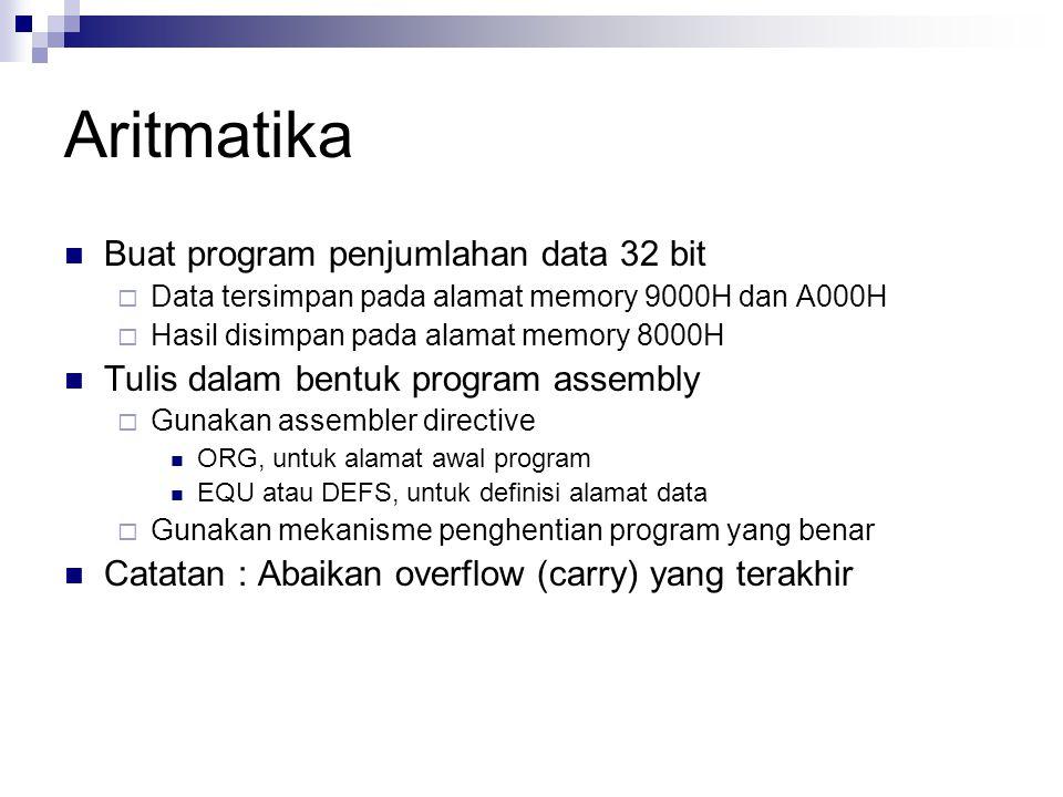 Aritmatika Buat program penjumlahan data 32 bit