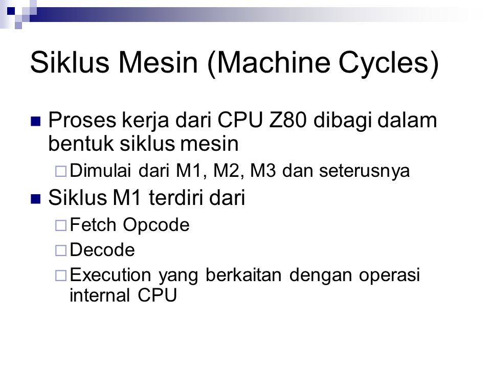 Siklus Mesin (Machine Cycles)