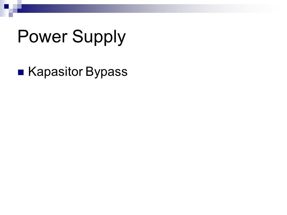 Power Supply Kapasitor Bypass