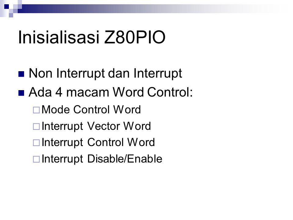 Inisialisasi Z80PIO Non Interrupt dan Interrupt