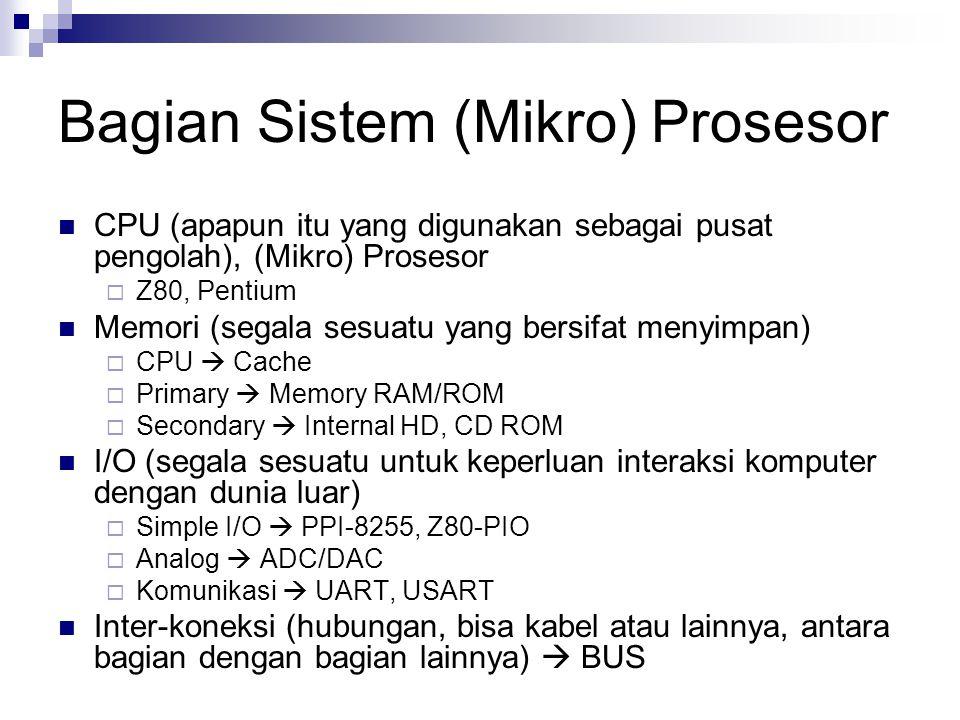 Bagian Sistem (Mikro) Prosesor