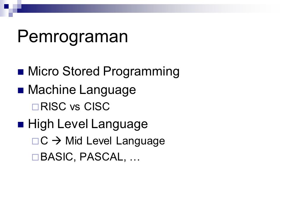 Pemrograman Micro Stored Programming Machine Language