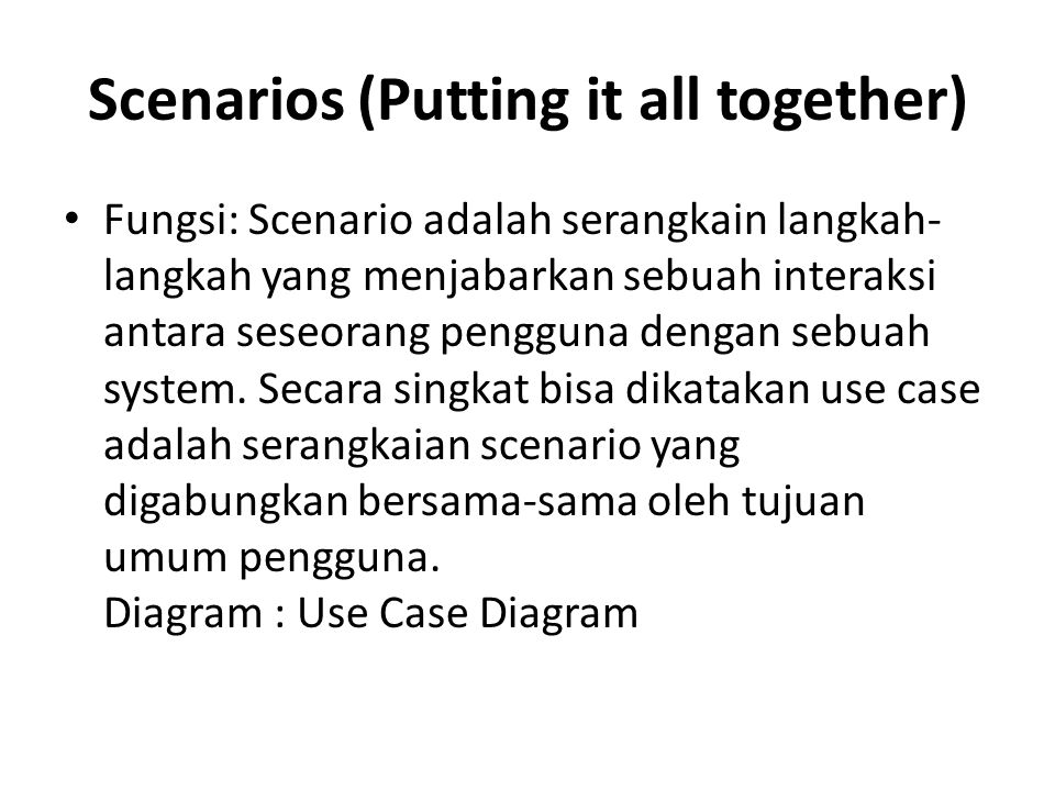 Scenarios (Putting it all together)