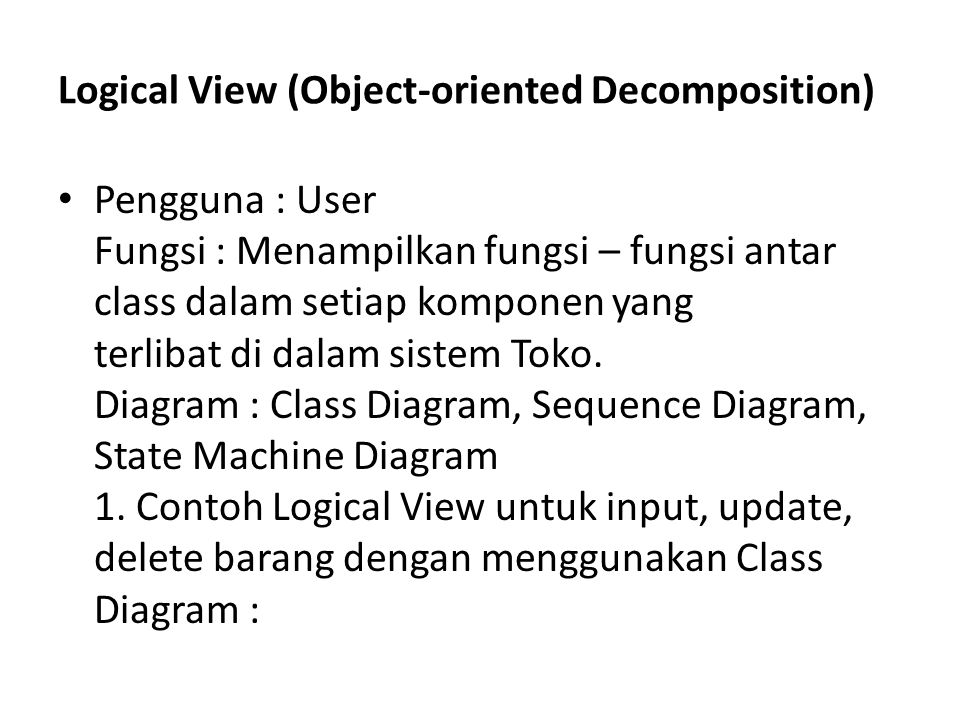 Logical View (Object-oriented Decomposition)