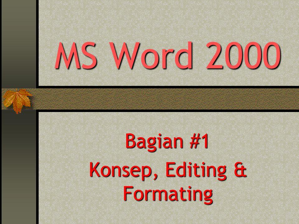 Bagian #1 Konsep, Editing & Formating