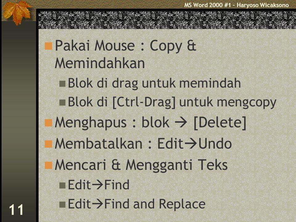 Pakai Mouse : Copy & Memindahkan