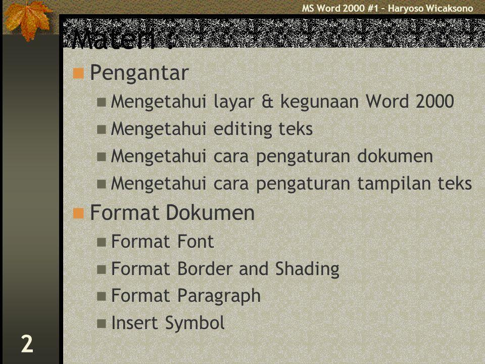Materi : Pengantar Format Dokumen