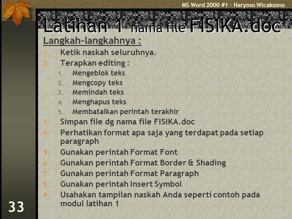 Latihan 1 nama file FISIKA.doc