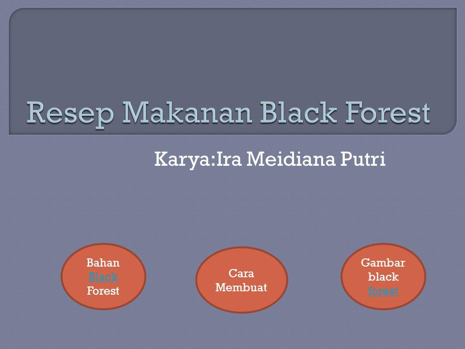 Resep Makanan Black Forest