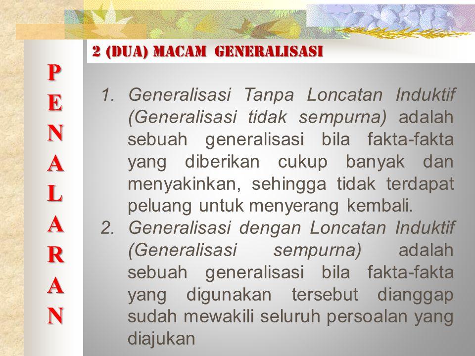 2 (dua) macam generalisasi