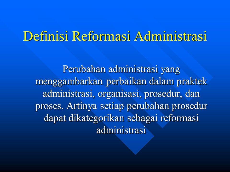 Definisi Reformasi Administrasi
