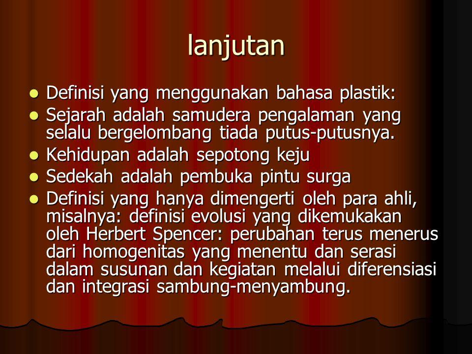 lanjutan Definisi yang menggunakan bahasa plastik: