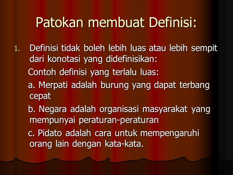 Patokan membuat Definisi: