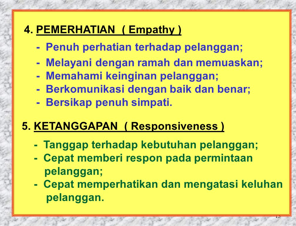 4. PEMERHATIAN ( Empathy )