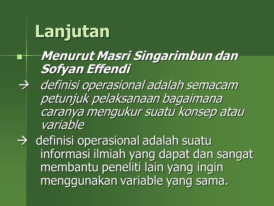 Lanjutan Menurut Masri Singarimbun dan Sofyan Effendi