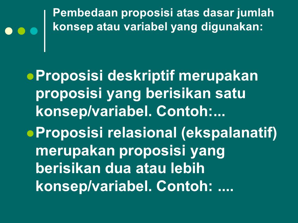Pembedaan proposisi atas dasar jumlah konsep atau variabel yang digunakan: