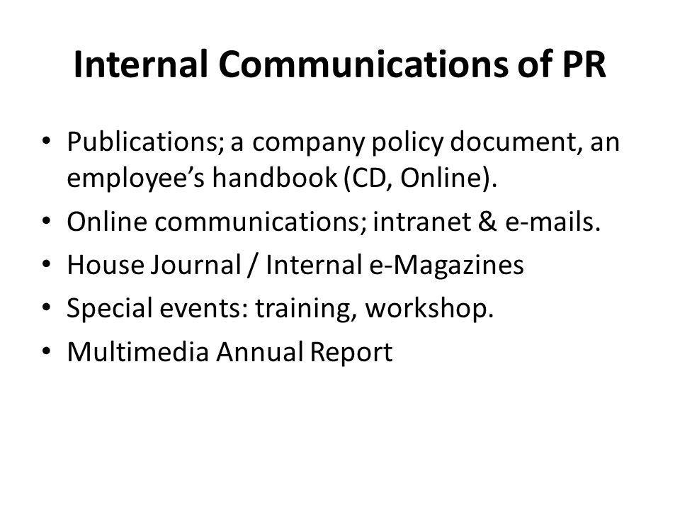Internal Communications of PR