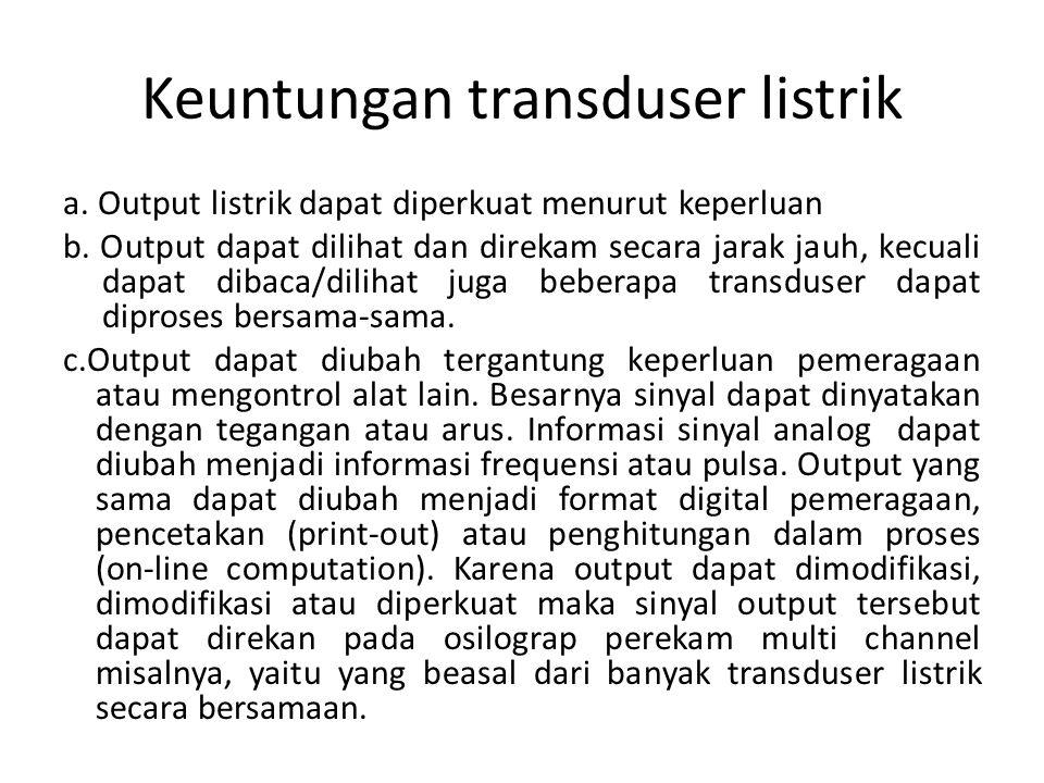 Keuntungan transduser listrik