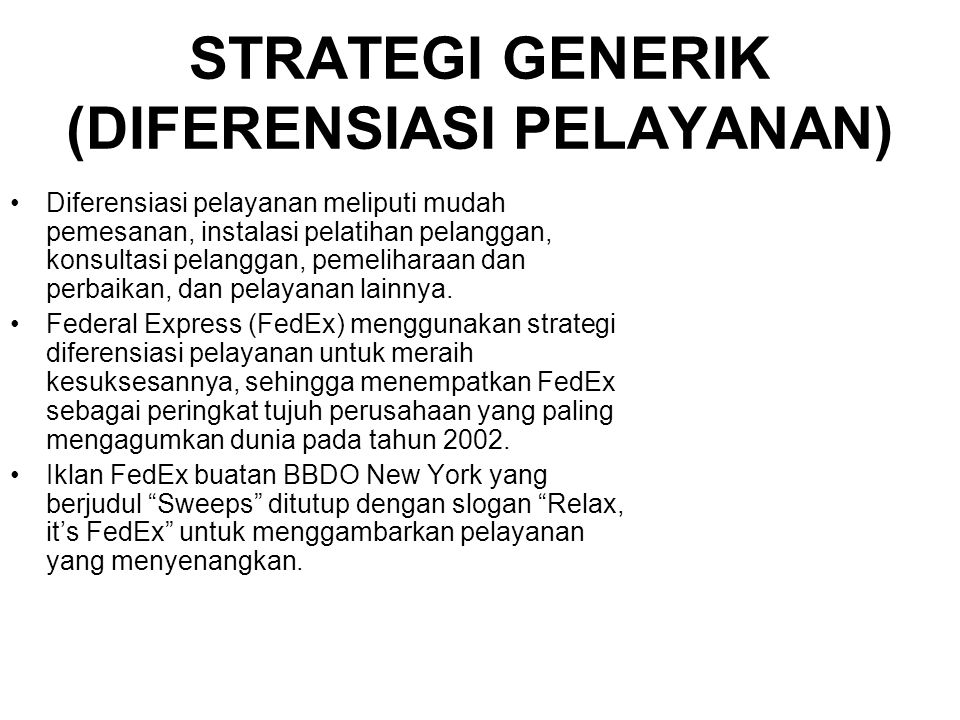 STRATEGI GENERIK (DIFERENSIASI PELAYANAN)