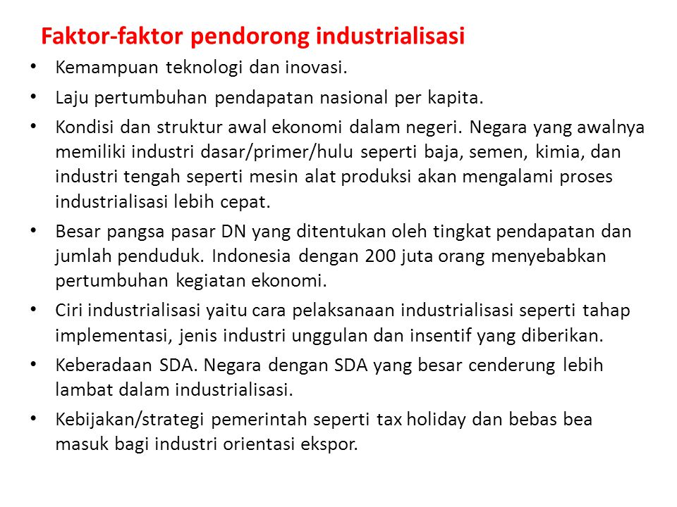 Faktor-faktor pendorong industrialisasi