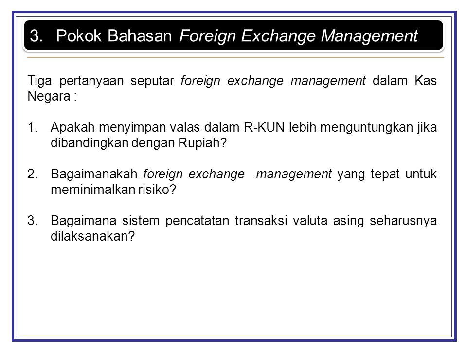 Pokok Bahasan Foreign Exchange Management