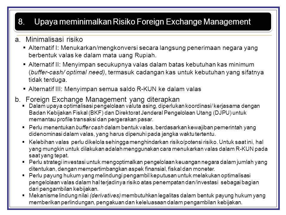 Upaya meminimalkan Risiko Foreign Exchange Management