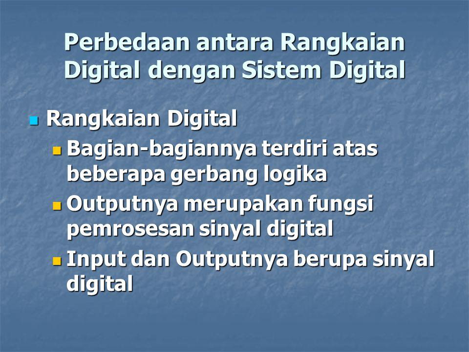 Perbedaan antara Rangkaian Digital dengan Sistem Digital