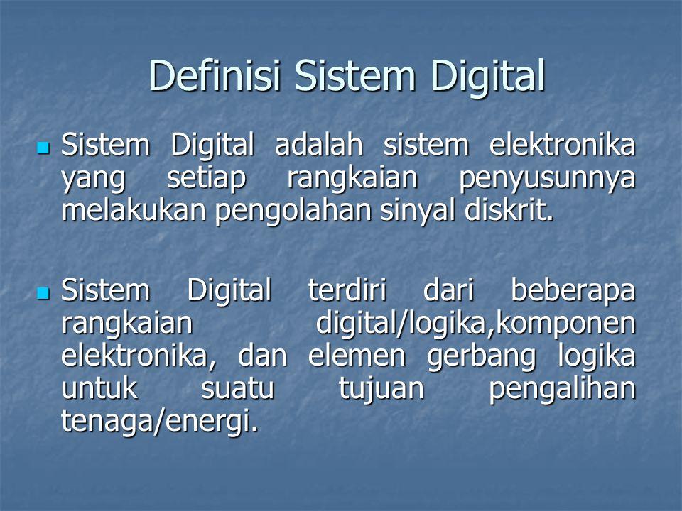 Definisi Sistem Digital