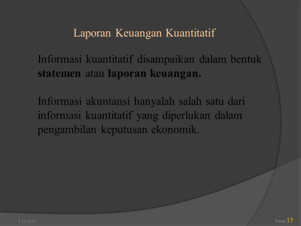 Laporan Keuangan Kuantitatif