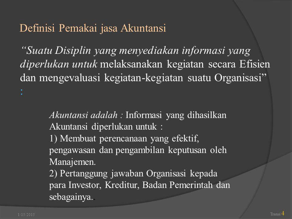 Definisi Pemakai jasa Akuntansi