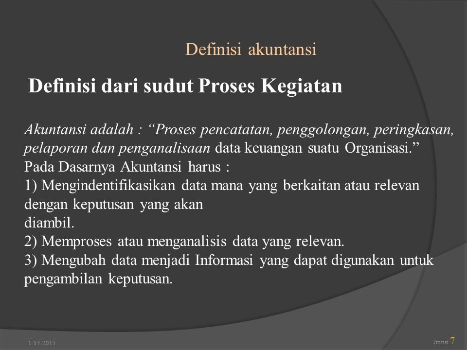 Definisi dari sudut Proses Kegiatan