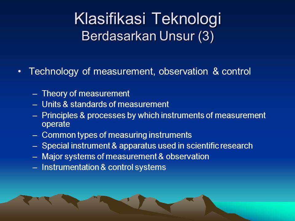 Klasifikasi Teknologi Berdasarkan Unsur (3)